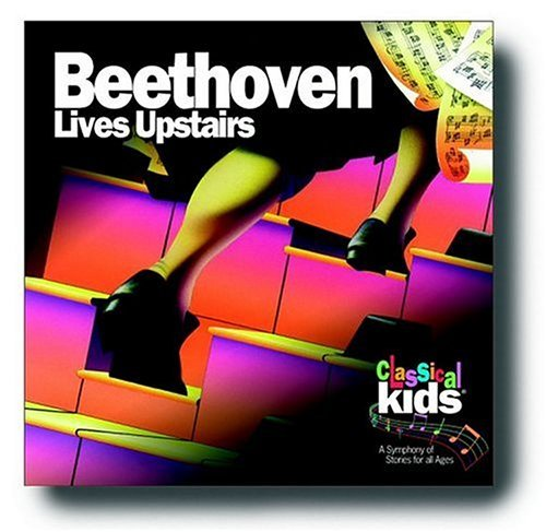 Classical Kids Beethoven Lives Upstairs Blisterpack Classical Kids