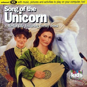 Classical Kids Song Of The Unicorn Merlin Tal Classical Kids