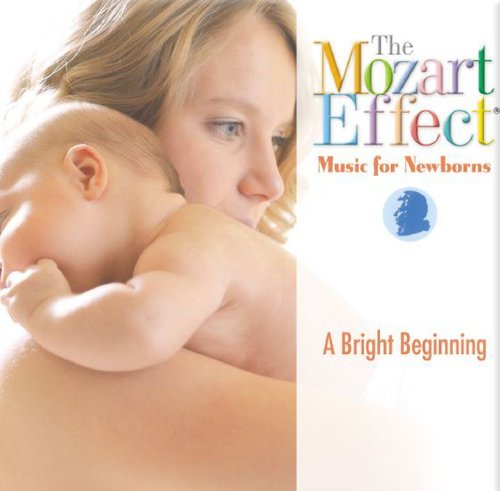 Mozart Effect Music For Newbor Bright Beginning Mozart Effect Music For Newbor