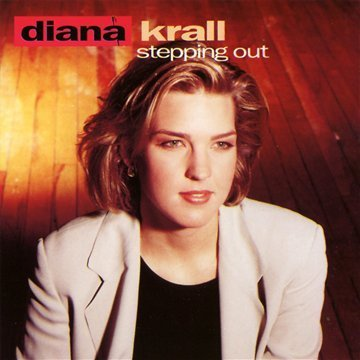 Diana Krall Stepping Out Remastered Incl. Bonus Track