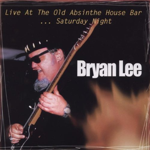 Bryan Lee Vol. 2 Live At The Old Absinth Feat. Shepherd Marino