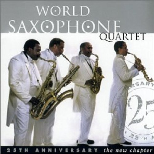 World Saxophone Quartet New Chapter