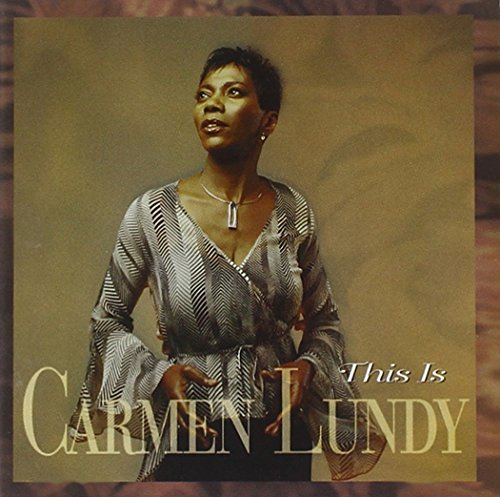 Carmen Lundy This Is Carmen Lundy
