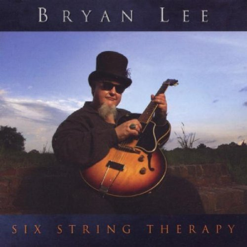 Bryan Lee Six String Therapy
