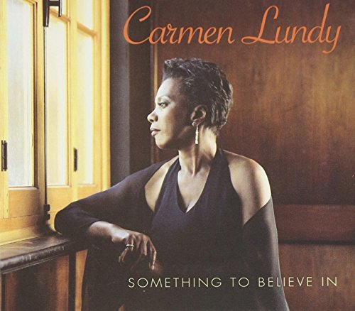 Carmen Lundy Something To Believe In