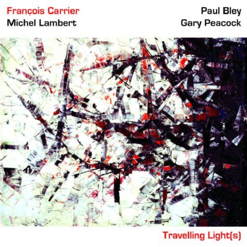 Francois Carrier Travelling Lights Feat. Bley Peacock Lambert