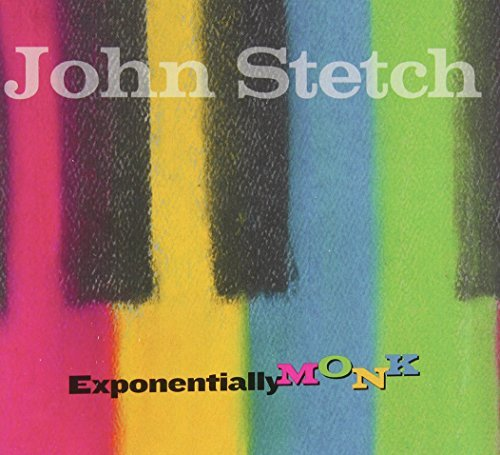 John Stetch Exponentially Monk
