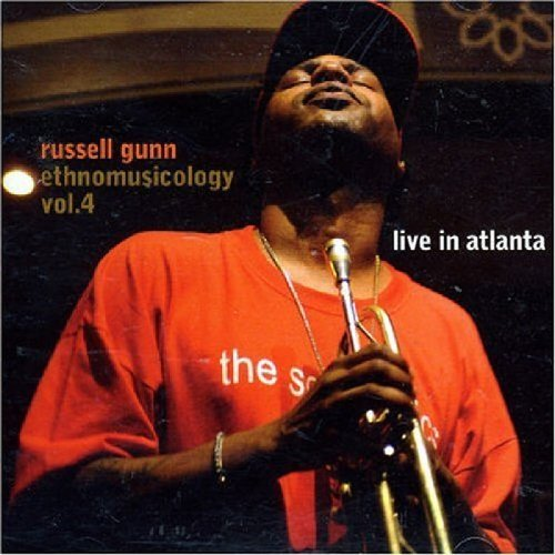 Russell Gunn Vol. 4 Ethnomusicology Live In