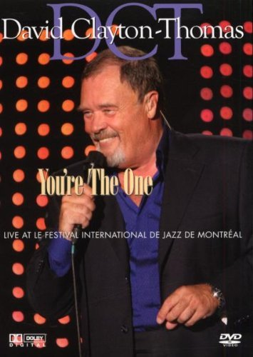 David Clayton Thomas You're The One Live At Le Fes