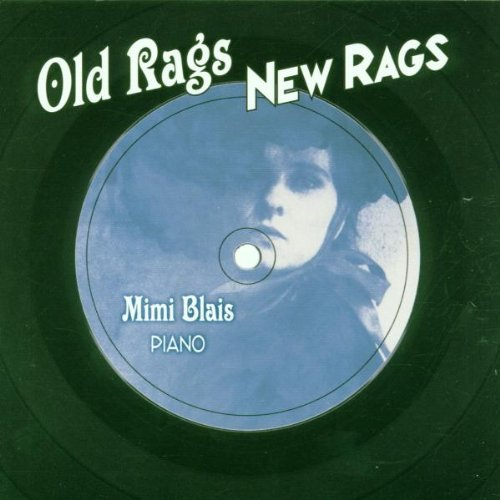 Blais Mimi Old Rags New Rags