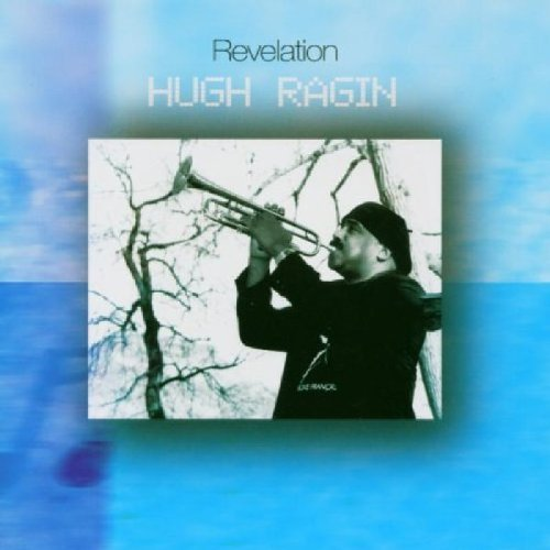 Hugh Ragin Revelation