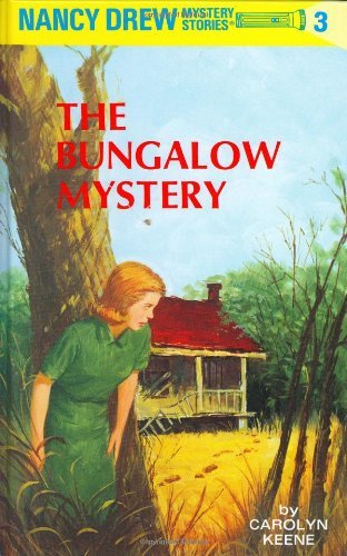 Carolyn Keene Bungalow Mystery Nancy Drew Book 3
