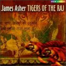 James Asher Tiger Of The Raj