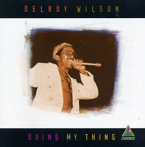 Delroy Wilson Doing My Thing