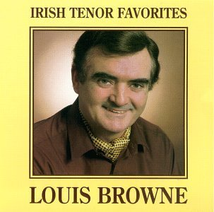 Louis Browne Irish Tenor Favorites