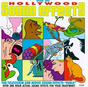 Hollywood Sound Effects Vol. 1 Hollywood Sound Effects Hollywood Sound Effects