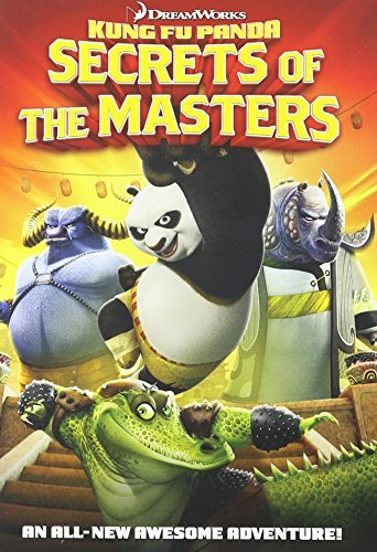 Kung Fu Panda Secrets Of The Masters Kung Fu Panda Secrets Of The Masters