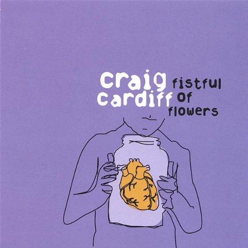 Craig Cardiff Fistful Of Flowers