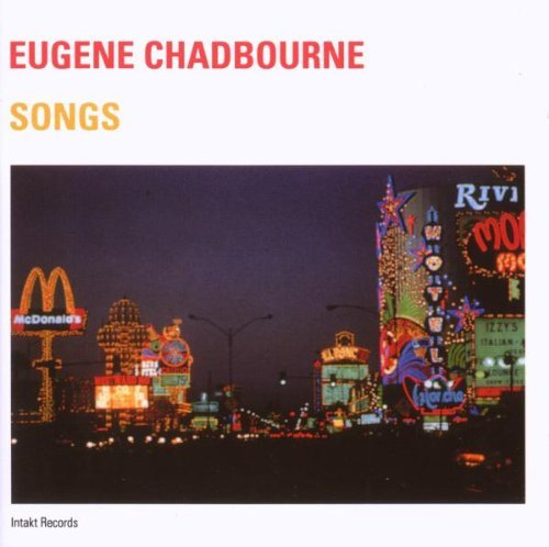 Eugene Chadbourne Songs