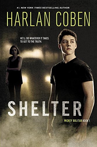 Harlan Coben Shelter (book One) A Mickey Bolitar Novel