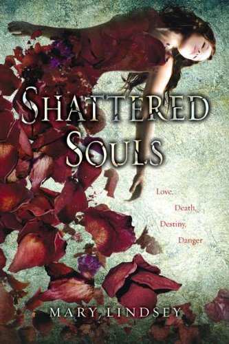 Mary Lindsey Shattered Souls