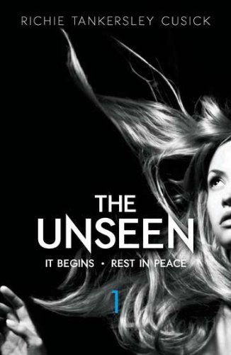 Richie Tankersley Cusick The Unseen It Begins Rest In Peace Parts 1 And 2