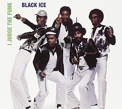 Black Ice I Judge The Funk