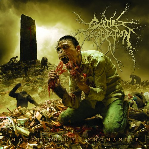 Cattle Decapitation Monolith Of Inhumanity