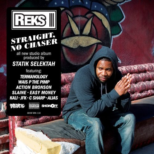 Reks Straight No Chaser