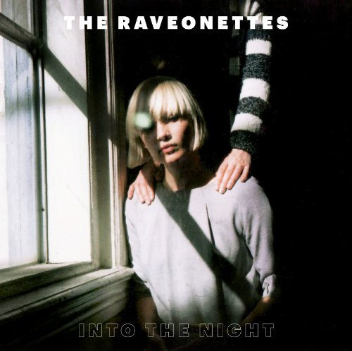 Raveonettes Into The Night Ep