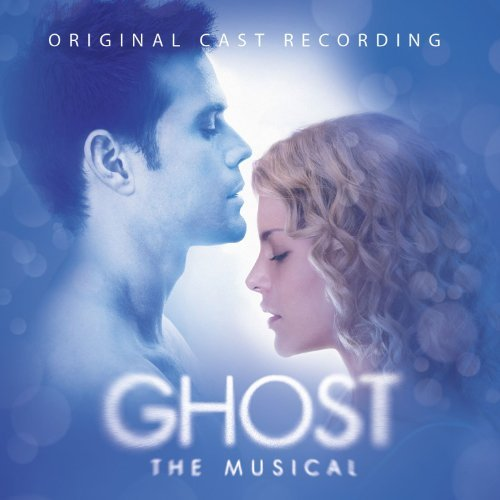 Cast Recording Ghost The Musical