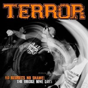 Terror No Regrets No Shame Bridge Nin Incl. DVD