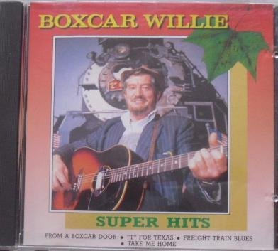 Boxcar Willie Super Hits
