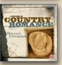 Lifetime Of Country Romance Sweet Dreams