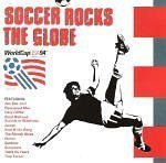 Soccer Rocks The Globe World Cup Usa 94