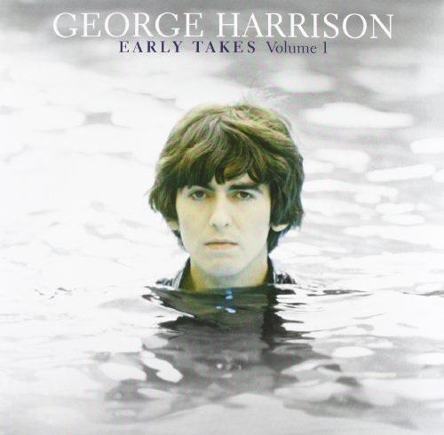 George Harrison Vol. 1 Early Takes