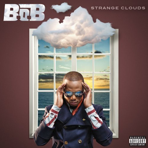 B.O.B Strange Clouds Explicit Version