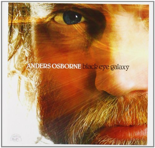 Anders Osborne Black Eye Galaxy
