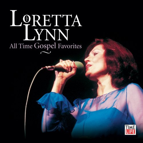 Loretta Lynn All Time Gospel Favorites