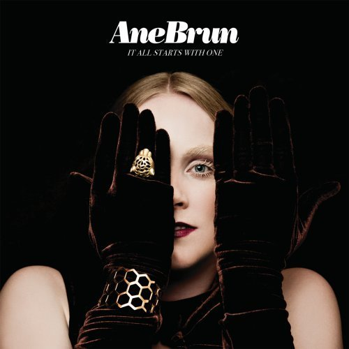 Ane Brun It All Starts With One
