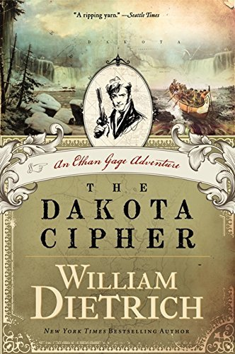 William Dietrich The Dakota Cipher