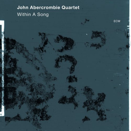 John Quartet Abercrombie Within A Song Abercrombie Lovano