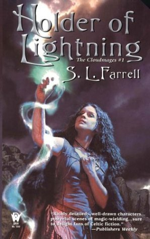 S. L. Farrell Holder Of Lightning The Cloudmages #1