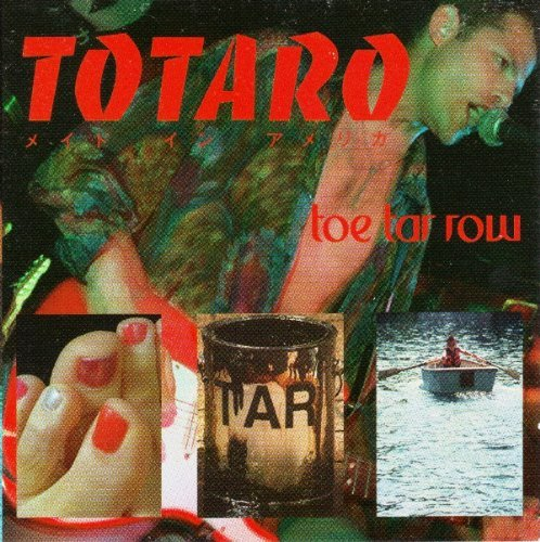 Totaro Toe Tar Row