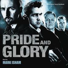 Pride & Glory Soundtrack