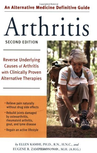 Ellen Kamhi An Alternative Medicine Guide To Arthritis Reverse Underlying Causes Of Arthritis With Clini