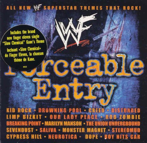 Wwf Forceable Entry Wwf Forceable Entry Canadian Version W Finger Eleven