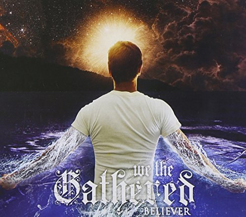 We The Gathered Believer Digipak