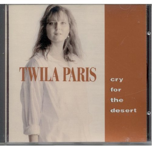 Twila Paris Cry For The Desert