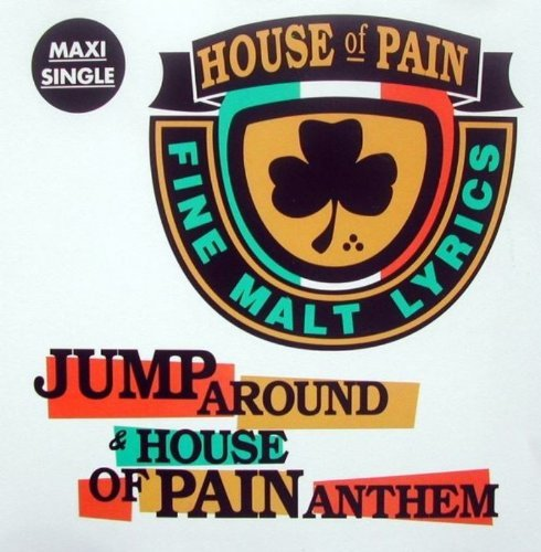 House Of Pain Jump Around House Of Pain An